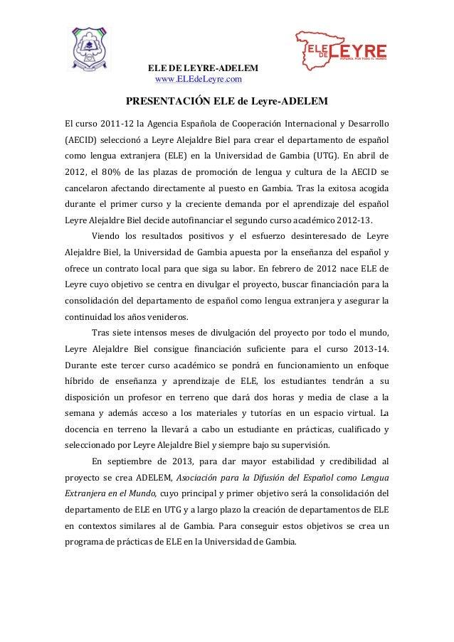 ELE DE LEYRE-ADELEM www.ELEdeLeyre.com PRESENTACIÓN ELE de Leyre-ADELEM    El  curso  2011-‐12  la  Agencia  ...