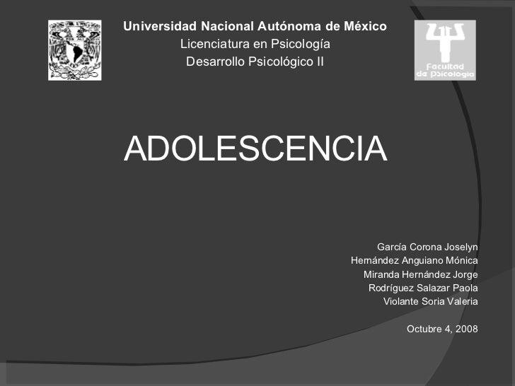 <ul><li>Universidad Nacional Autónoma de México </li></ul><ul><li>Licenciatura en Psicología </li></ul><ul><li>Desarrollo ...