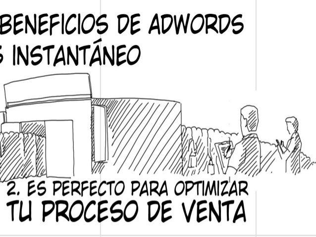 BENEFICIOS DE ADWORDS3. ES PREDECIBLECuando ya tienes unos resultados con Adwordslas CAMPAÑAS son muy PREDECIBLESTú puedes...