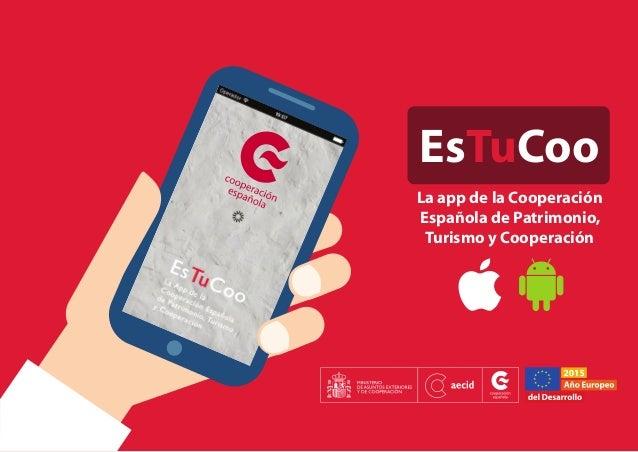 EsTuCoo La app de la Cooperación Española de Patrimonio, Turismo y Cooperación