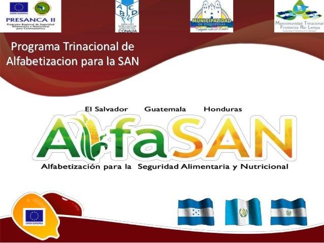 Programa Trinacional deAlfabetizacion para la SAN