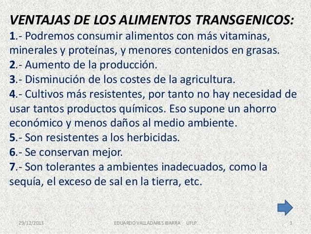 Presentacion alimentos transgenicos - Ventajas alimentos transgenicos ...