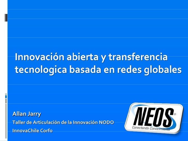 Allan Jarry Taller de Articulación de la Innovación NODO InnovaChile Corfo