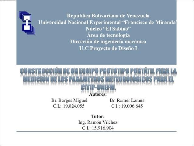 """Republica Bolivariana de VenezuelaUniversidad Nacional Experimental """"Francisco de Miranda""""                   Núcleo """"El Sa..."""