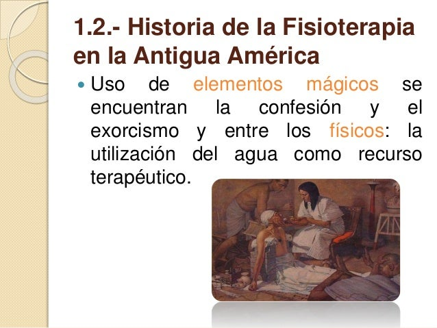 ANTECEDENTES HISTÓRICOS EN LA FISIOTERAPIA