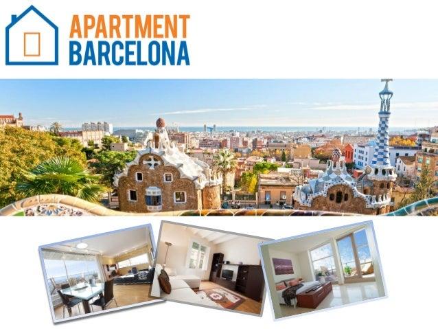Apartment Barcelona 1. ¿Quiénes somos? Productos y Servicios 2. Nuestros apartamentos en Barcelona 3. Servicios de los apa...