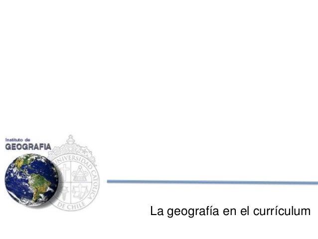 La geografía en el currículum