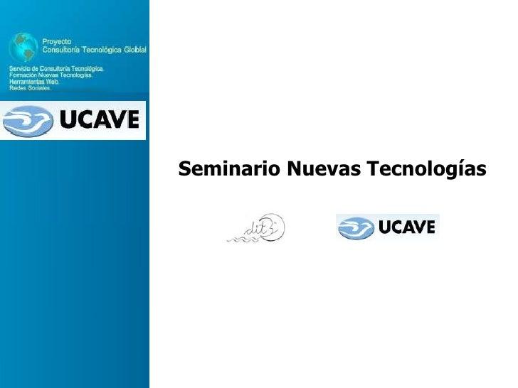Seminario Nuevas Tecnologías<br />
