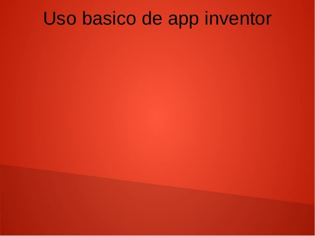 Uso basico de app inventor