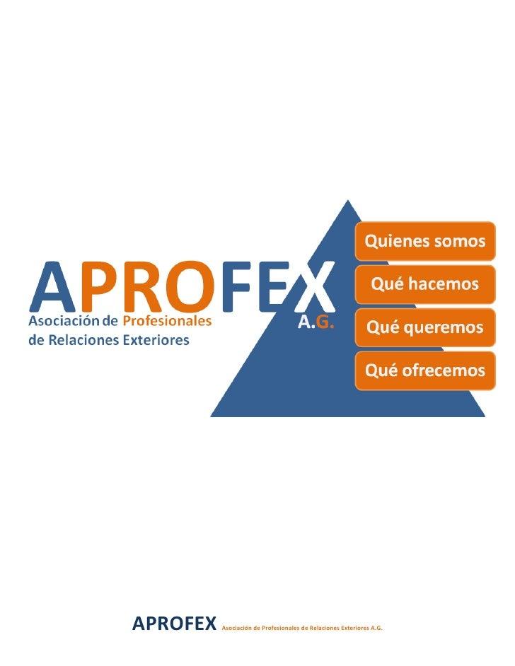APROFEX   Asociación de Profesionales de Relaciones Exteriores A.G.