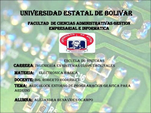 UNIVERSIDAD ESTATAL DE BOLIVAR      FACULTAD DE CIENCIAS ADMINISTRATIVAS GESTION              EMPRESARIAL E INFORMATICA   ...