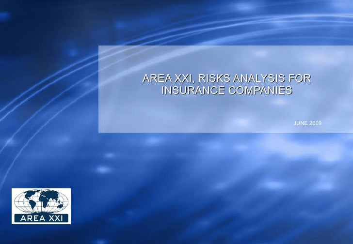AREA XXI, RISKS ANALYSIS FOR INSURANCE COMPANIES JUNE 2009