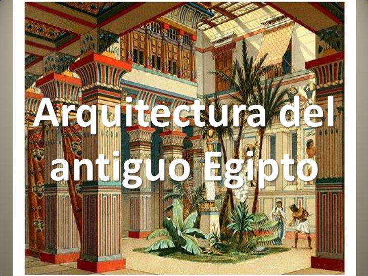 Arquitectura del antiguo egipto architectu of ancient for Arquitectura de egipto