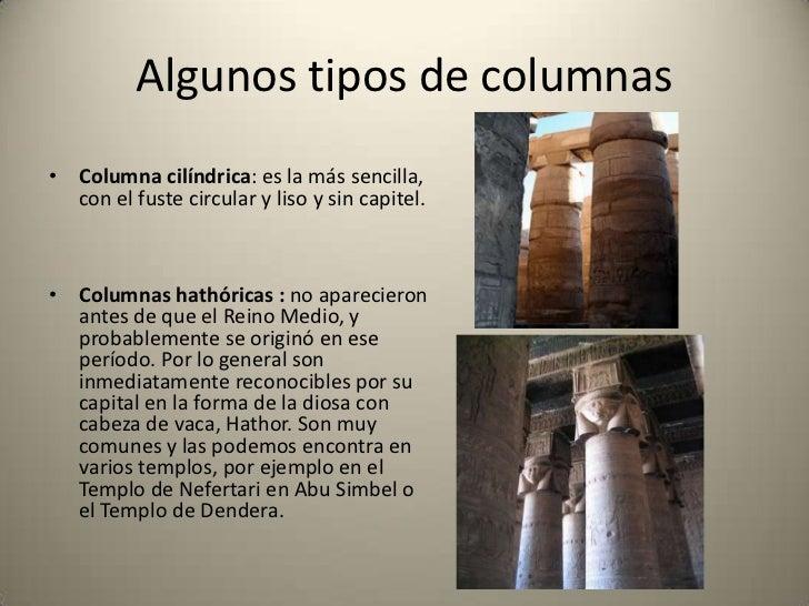 • Columna campaniforme:  igual a la anterior con la  diferencia de que el capitel  en vez de tener el capullo  cerrado, lo...