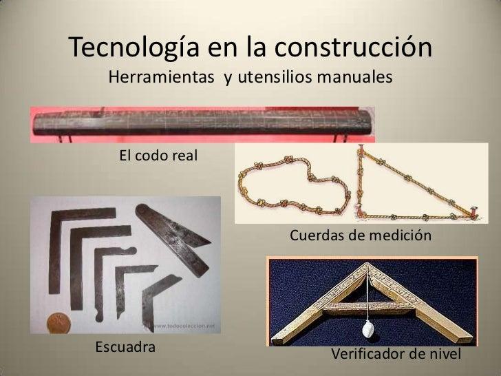 Tecnología en la construcción   Herramientas y utensilios manuales     El codo real                        Cuerdas de medi...
