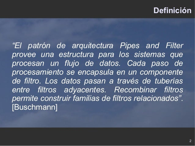 Patrones Arquitecturales: Pipes & Filters Slide 2