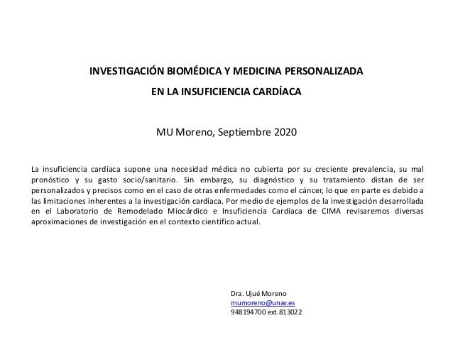 INVESTIGACIÓN BIOMÉDICA Y MEDICINA PERSONALIZADA EN LA INSUFICIENCIA CARDÍACA La insuficiencia cardíaca supone una necesid...