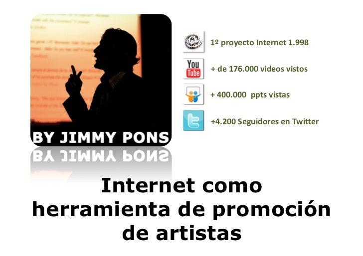 1º proyecto Internet 1.998               + de 176.000 videos vistos               + 400.000  ppts...
