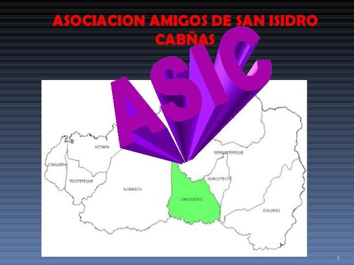 ASIC ASOCIACION AMIGOS DE SAN ISIDRO CABÑAS