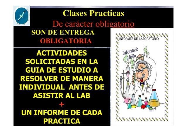 Clases Practicas De carácter obligatorio SON DE ENTREGA OBLIGATORIA ACTIVIDADES SOLICITADAS EN LA GUIA DE ESTUDIO A RESOLV...