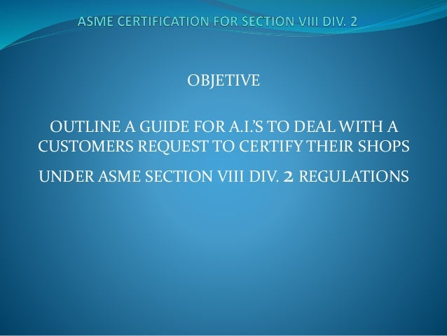 Presentacion asme seccion viii division 2 2013 - Asme viii div 2 ...