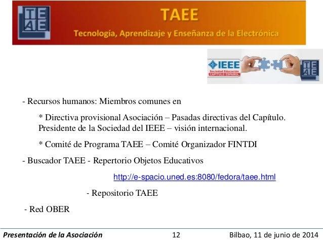 - Recursos humanos: Miembros comunes en  * Directiva provisional Asociación – Pasadas directivas del Capítulo.  Presidente...