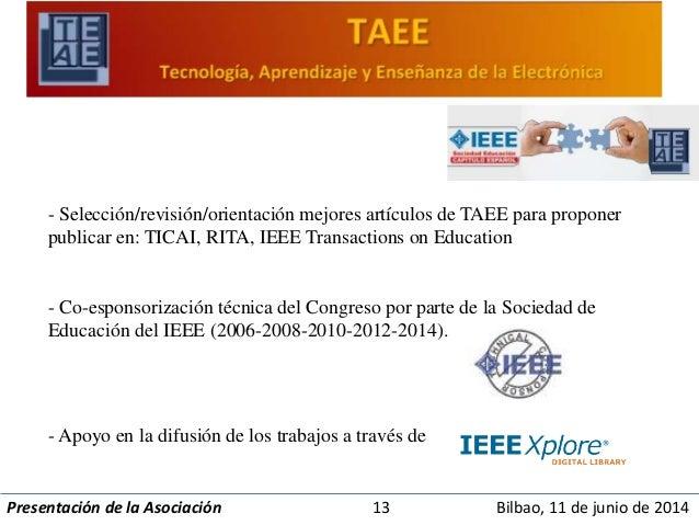 - Selección/revisión/orientación mejores artículos de TAEE para proponer  publicar en: TICAI, RITA, IEEE Transactions on E...