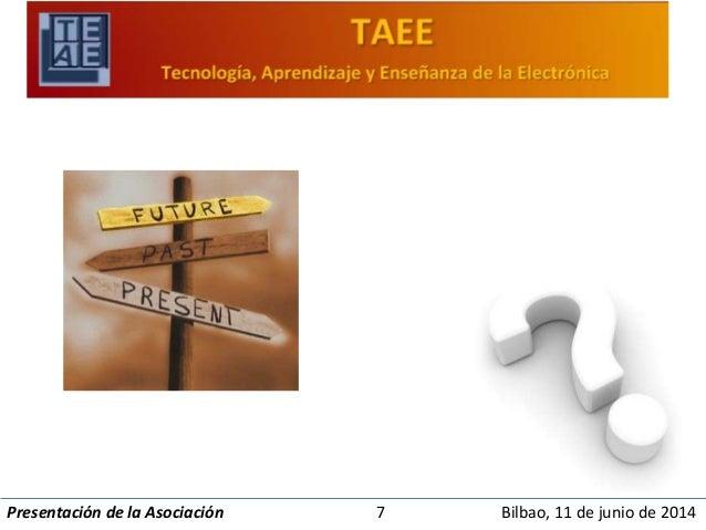 Presentación de la Asociación 7 Bilbao, 11 de junio de 2014