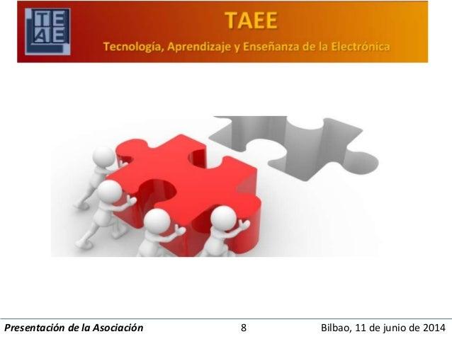 Presentación de la Asociación 8 Bilbao, 11 de junio de 2014