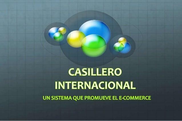 AGENDA. El e-commerce en América Latina. El Casillero Internacional Factores que componen el buen desarrollo del e-commerc...