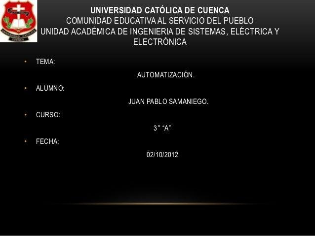 UNIVERSIDAD CATÓLICA DE CUENCA          COMUNIDAD EDUCATIVA AL SERVICIO DEL PUEBLO     UNIDAD ACADÉMICA DE INGENIERIA DE S...