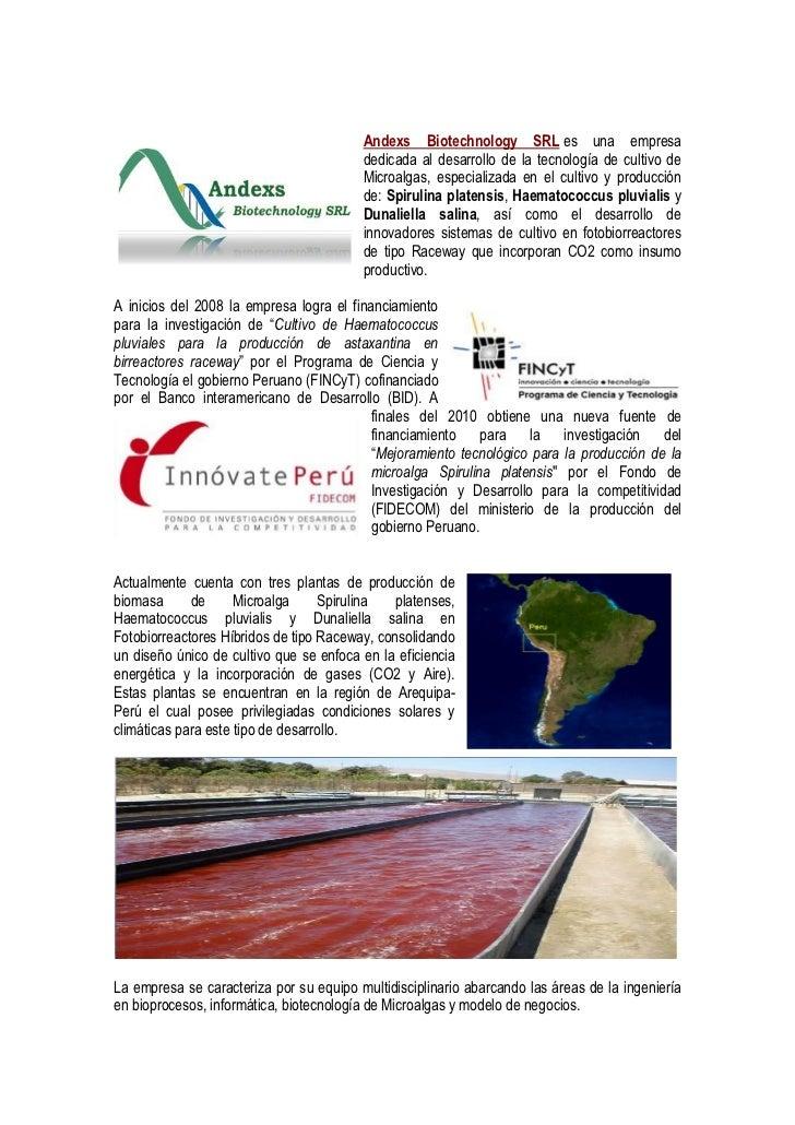 Andexs Biotechnology SRL es una empresa                                         dedicada al desarrollo de la tecnología de...