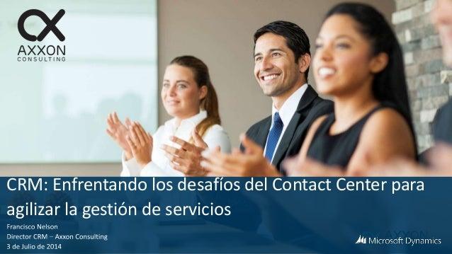CRM: Enfrentando los desafíos del Contact Center para agilizar la gestión de servicios