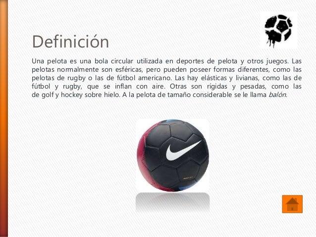 8c34613423bd9 Balones de Futbol  2. Definición Una ...
