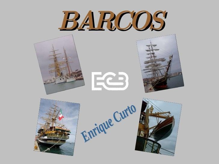 BARCOS Enrique Curto