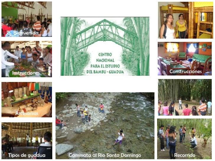 Bienvenida<br />Construcciones<br />Instrucciones<br />Diferencias<br />Artesanías<br />Recorrido<br />Caminata al Rio San...