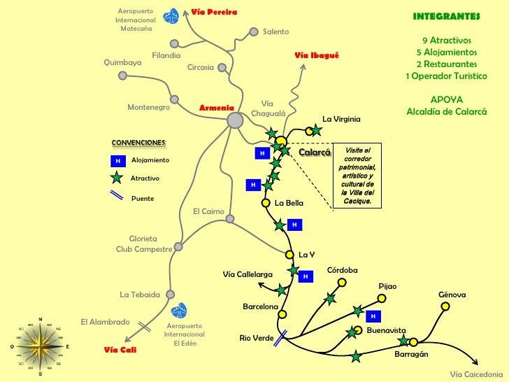 Aeropuerto <br />Internacional <br />Matecaña<br />Vía Pereira<br />INTEGRANTES<br />9 Atractivos<br />5 Alojamientos<br /...