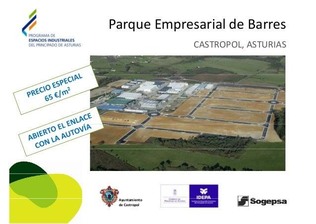 Parque Empresarial de BarresParqueEmpresarialdeBarres CASTROPOL,ASTURIAS Ayuntamiento deCastropol