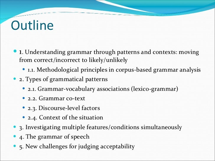 What can a corpus tell us about grammar? Slide 2