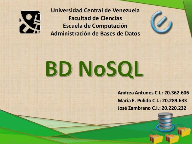 Andrea Antunes C.I.: 20.362.606 María E. Pulido C.I.: 20.289.633 José Zambrano C.I.: 20.220.232 Universidad Central de Ven...