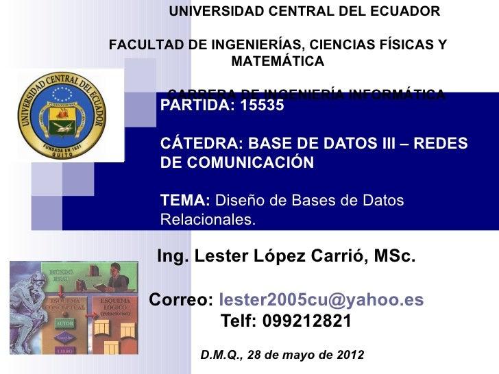 UNIVERSIDAD CENTRAL DEL ECUADORFACULTAD DE INGENIERÍAS, CIENCIAS FÍSICAS Y               MATEMÁTICA       CARRERA DE INGEN...