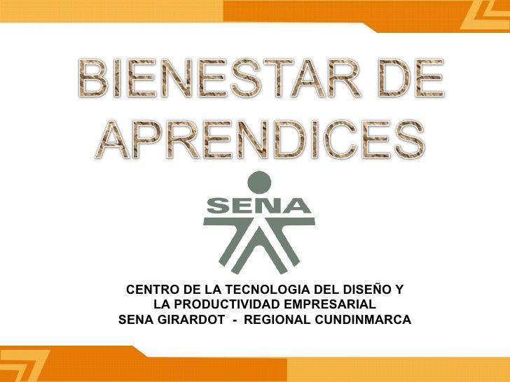 CENTRO DE LA TECNOLOGIA DEL DISEÑO Y LA PRODUCTIVIDAD EMPRESARIAL  SENA GIRARDOT  -  REGIONAL CUNDINMARCA