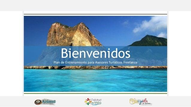 Plan de Entrenamiento para Asesores Turísticos Freelance Bienvenidos