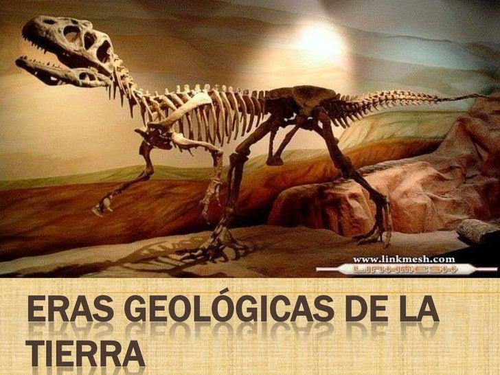 ERAS GEOLÓGICAS DE LATIERRA