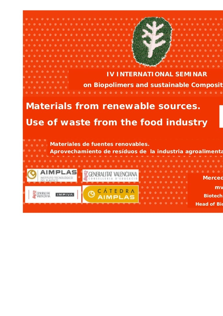 IV INTERNATIONAL SEMINAR              on Biopolimers and sustainable CompositesMaterials from renewable sources.          ...