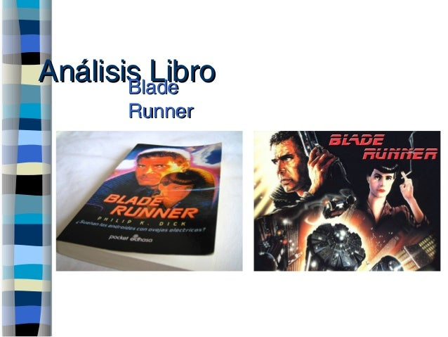 Análisis LibroAnálisis LibroBladeBlade RunnerRunner