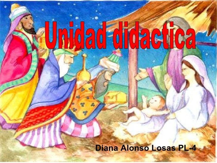 Unidad didactica Diana Alonso Losas PL-4