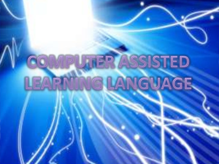 COMPUTER ASSISTED LEARNING LANGUAGE<br />