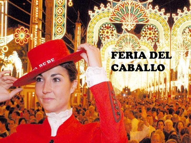 FERIA DEL CABALLO<br />