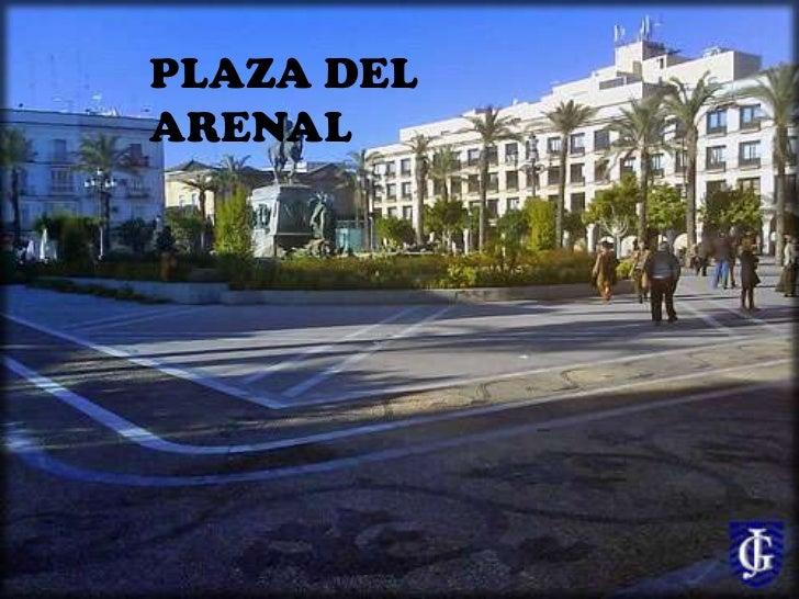 PLAZA DEL ARENAL<br />